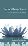 Personal Nonviolence: A Practical Spirituality for Peacemakers