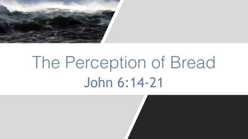 Perception of Bread