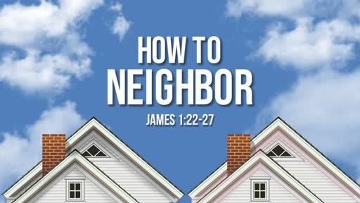 October 21st, 2018 - How to Neighbor (Wk 2)