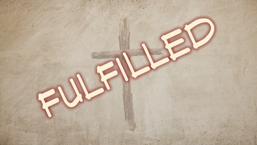 Fulfilled- The book of Matthew