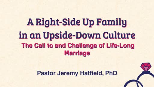 The Call to and Challenge of Life-Long Marriage