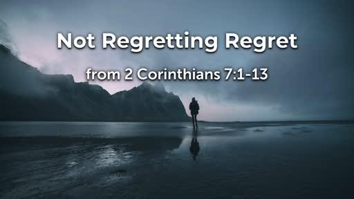 Not Regretting Regret