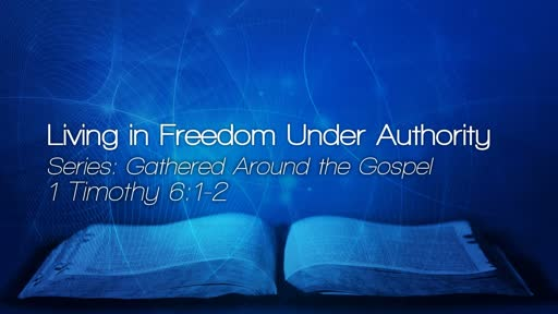 Living in Freedom Under Authority - October 7, 2018