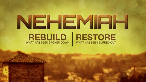 Chapel Next 10-21-18 Nehemiah Chapter 3