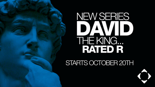 David the King...Rated R