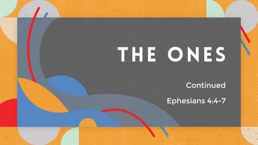 267- Ephesians Lesson 20 - The Ones (cont.)