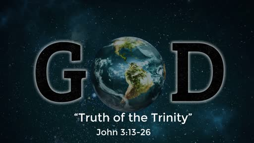 Truth of the Trinity