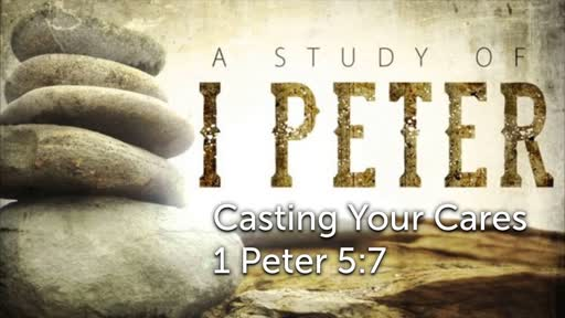 Sunday, October 28 - AM - Casting Your Cares