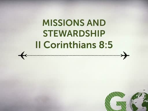 October 28, 2018 AM Missions and Stewardship