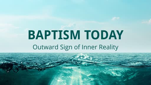 Baptism Today
