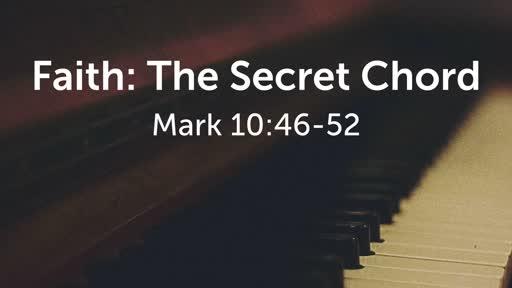 Faith: The Secret Chord