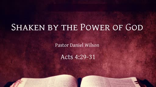 Shaken by the Power of God