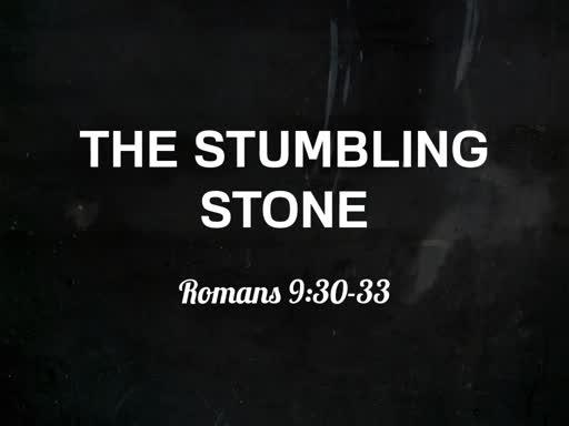 The Stumbling Stone