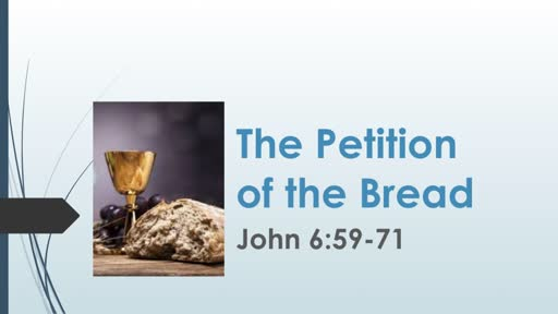 The Petition Of the Bread