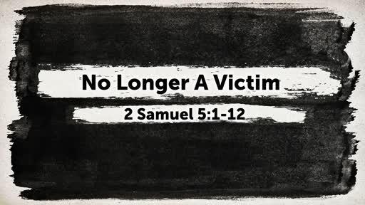 No Longer A Victim
