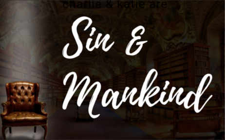 Everyone Is A Theologian: Sin & Mankind