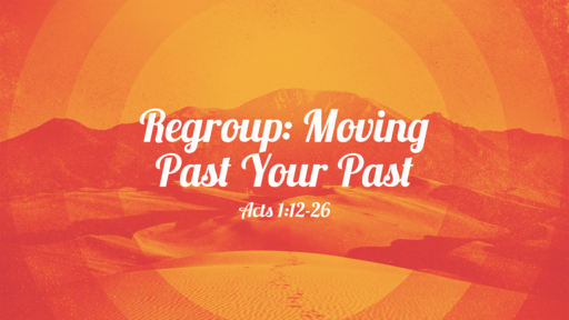 Regroup: Moving Past Your Past