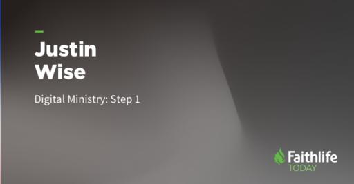 Digital Ministry Step 1: The Big Idea