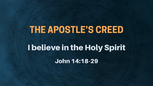 The Apostle's Creed - Week 9