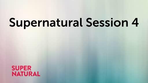 Supernatural Session 4