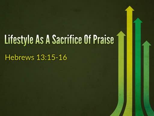 Lifestyle as a sacrifice of Praise