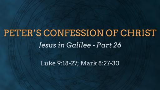 Peter's Confession of Christ Pt. 1