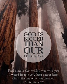 God is bigger than our theology