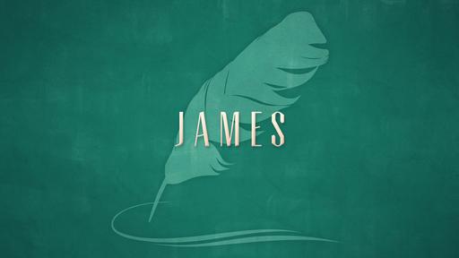 James Bible Study Week 3
