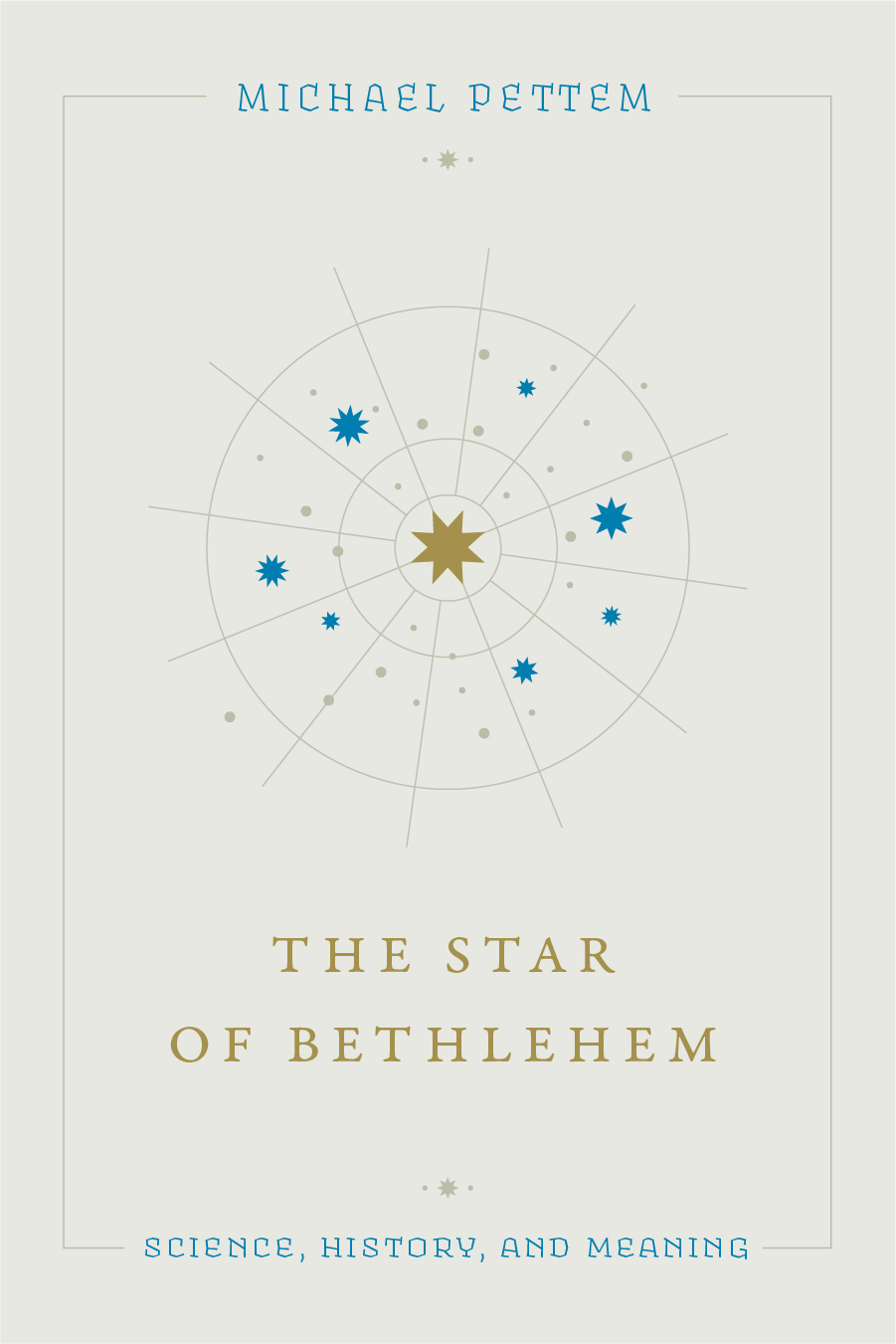 The Star of Bethlehem: Science, History, and Meaning