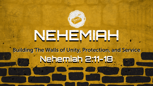 Building The Walls of Unity, Protection, and Service