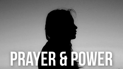 Prayer & Power