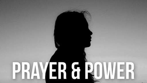 Prayer & Power