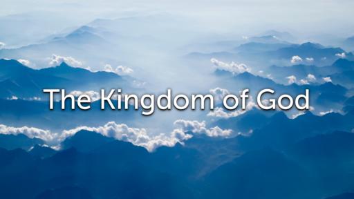 The Kingdom of God (II)