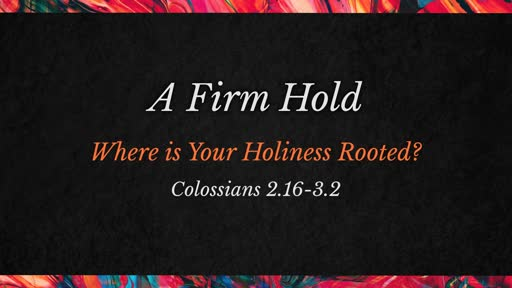 A Firm Hold