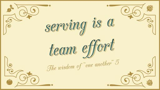 Serving Is a Team Effort