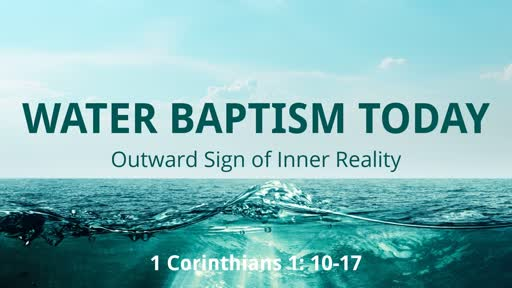 Water Baptism Today