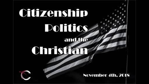 CITIZENSHIP,POLITICS AND THE CHRISTIAN