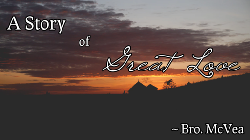 A Story of Great Love