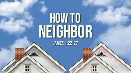 November 4th, 2018 - How to Neighbor (Wk 4)