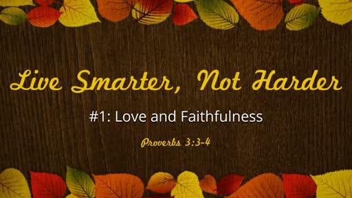 Live Smarter, Not Harder #1
