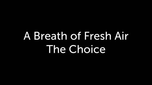 Fresh Air - The Choice