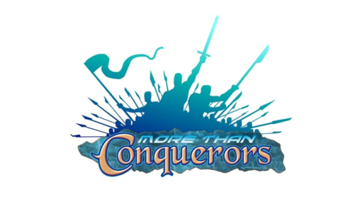 More Than Conquerors #4 - Conquering by Surrendering