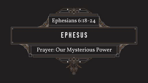 Prayer: Our Mysterious Power
