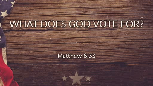 What Does God Vote For?