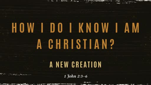 How Do I Know that I am a Christian?