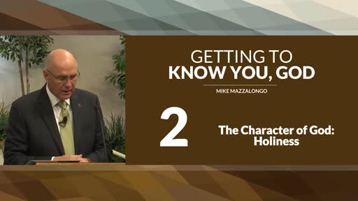 The Character of God: Holiness