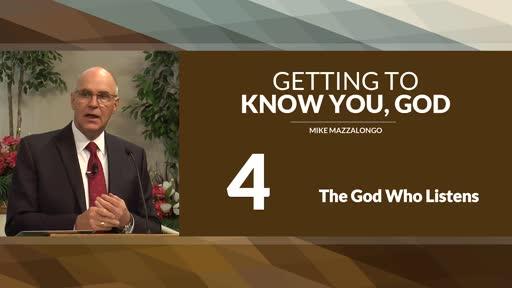 The God Who Listens