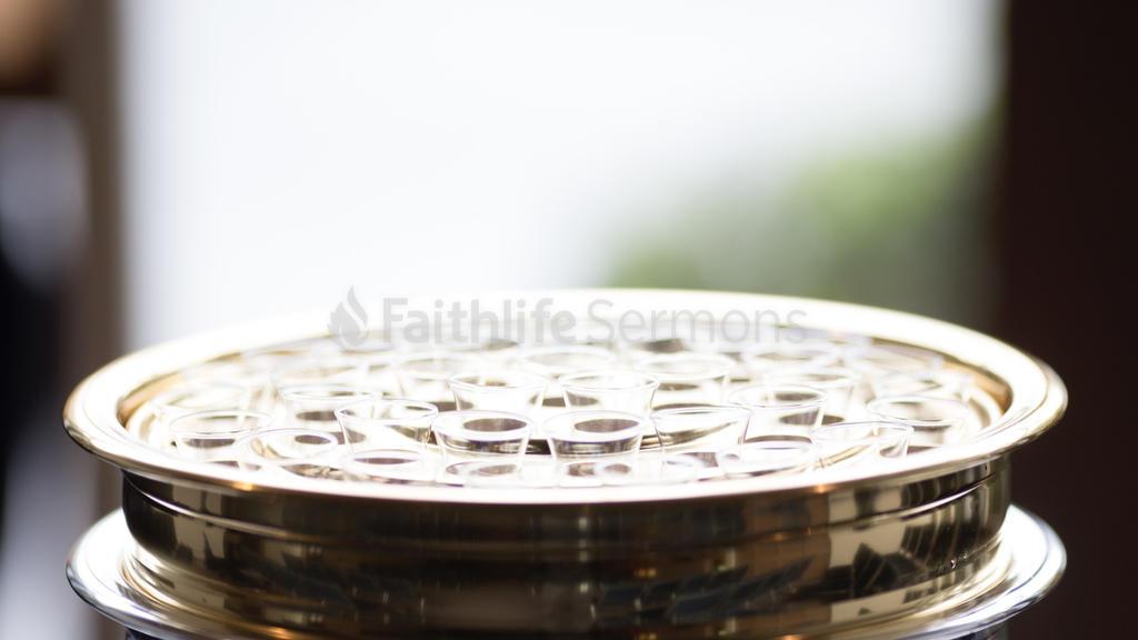 Communion Cups - Faithlife Sermons