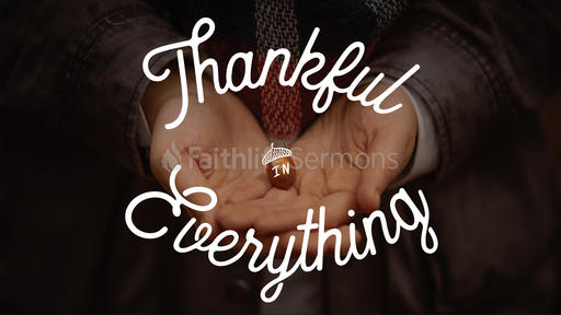 Thankful in Everything