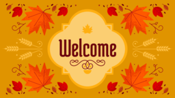 Thanksgiving Foliage welcome 16x9 PowerPoint image